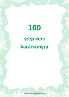 100 szép karácsonyi vers by IOT. Winter Christmas, Christmas Time, Christmas Crafts, Merry Christmas, Christmas Decorations, Xmas, Creativity Exercises, Exercise For Kids, Stories For Kids