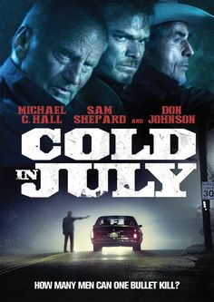 Cold in July: Michael C. Hall, Sam Shepard, Don Johnson, Vinessa Shaw