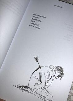 #mlekoimiod Sad Love, Just Love, Dark Places, Quotation, Tatoos, Goal, Literature, Life Quotes, Feelings