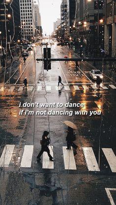 Yo no quiero bailar si no estoy bailando contigo