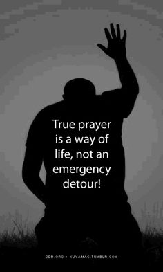 A way of life... Praying always with all prayer and supplication in the Spirit....  Eph 6:18