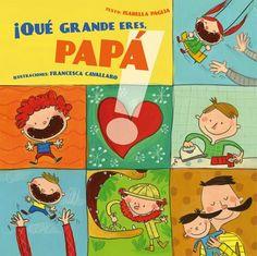 ¿Qué hace un papá para hacerte feliz? Búscalo en  http://absys.asturias.es/cgi-abnet_Bast/abnetop?ACC=DOSEARCH&xsqf01=grande+papa+paglia+cavallaro