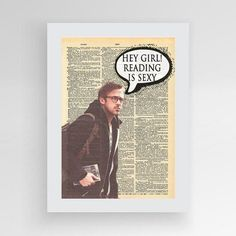 Ryan Gosling Hey Girl Reading is Sexy Printable by photoplasticon