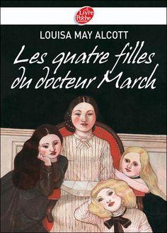 Les quatre filles du docteur March - Louisa May Alcott - Roman