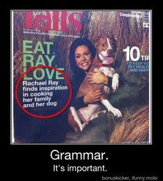 Grammar. It's important.