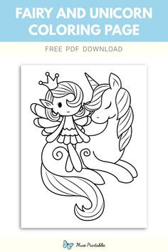 Printable Fairy And Unicorn Coloring Page Unicorn Coloring Pages, Cute Coloring Pages, Coloring Pages To Print, Free Printable Coloring Pages, Coloring For Kids, Free Coloring, Fairy Birthday, Unicorn Birthday Parties, Unicorn Party