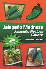 Jalapeno Madness: Michael J. Hultquist: 9781449937959: