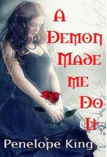 La Guardia de Los Libros : A Demon Made Me Do It, Saga Demonblood 1, Penelope...