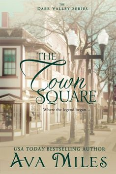 The Town Square (Dare Valley Series, Book 5) by Ava Miles http://www.amazon.com/dp/B00H9S73D8/ref=cm_sw_r_pi_dp_rlKGvb0W0AYW9