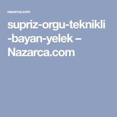 supriz-orgu-teknikli-bayan-yelek – Nazarca.com
