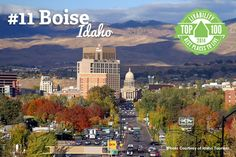 Who loves Boise, Idaho? We do! It ranked #11 on Livability.com's Top 100 Best Places to Live