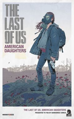 Richard Lyons Concept Art   ·    The Last of Us - American Daughters. The poster was created as an in game asset for Uncharted 4. Such a treat to work on. Also I can't elaborate on the narrative to this image.
