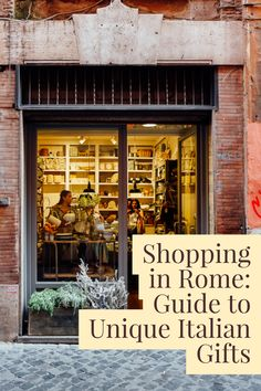 Where to find unique gifts and souvenirs when shopping in Rome