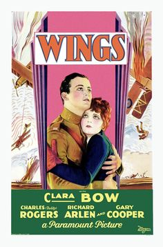 Wings,1927 - First Academy Award for Outstanding Production