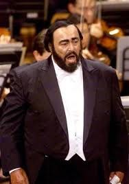 Luciano Pavarotti...seeing him in concert was one of the best moments of my life!