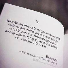 〽️ Mira: lee esta not cada vez que te sientas sola, cada vez que el mundo entero se te viene encima... Blaster