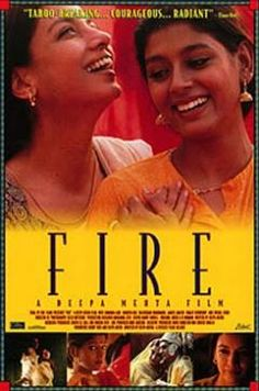 Fire - the first installment in the elements trilogy by Deepa Mehta. Another powerful and hugely controversial film by Deepa.