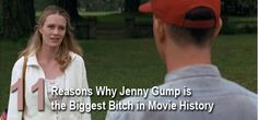 Jenny Gump Forrest 11 reasons why Jenny Gump is the biggest bitch in movie history