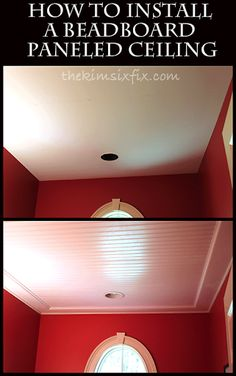 How to Install a Beadboard Paneled Ceiling How to Install Beadboard Ceiling: A . How to Install a Beadboard Paneled Ceiling How to Install Beadboard Ceiling: A Step by step tutori Home Improvement Projects, Home Projects, How To Install Beadboard, Home Repairs, Basement Remodeling, Remodeling Ideas, Basement Plans, Basement Ideas, Bedroom Remodeling