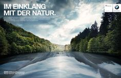 Read more: https://www.luerzersarchive.com/en/magazine/print-detail/bmw-56482.html BMW In tune with nature. Over the previous two model generations, the BMW Group has reduced fuel consumption of its fleet throughout the whole of Europe by 30 percent – thanks to BMW Efficient Dynamics… Tags: Jan Grothklags,Bill Biancoli,Alexander Schill,Dominik Leiner,Serviceplan, Munich,Erik Gonan,Georg Verhasselt,BMW