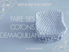 Cotons démaquillants au point de riz au tricot – Débutant • Hellocoton.fr