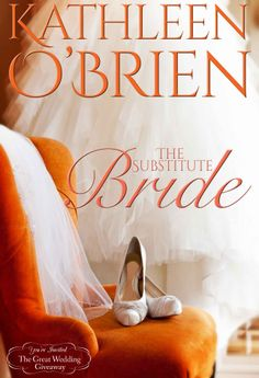 "Free Kindle Book For A Limited Time : The Substitute Bride (Montana Born Brides) by Kathleen O""Brien Carry On Book, Wedding Giveaways, Bride Book, Historical Romance, Free Kindle Books, Romance Novels, Fiction Books, Literature, Montana"
