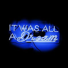 Neon light sign 'It Was All A Dream Blue Neon Sign' features statement-making typography. Glass tubing provides a vivid blue glow, perfect unique decor for your home or office. Oliver Gal was voted Best in Wall Art! Blue Aesthetic Grunge, Blue Aesthetic Pastel, Aesthetic Colors, Aesthetic Collage, Bedroom Wall Collage, Photo Wall Collage, Picture Wall, Wall Art, Blue Wallpaper Iphone