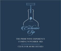 The Prime Wine Experience; The Exclusive Sip - Hey Stamford! - Hey Stamford!