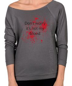 307e5938a It's Not My Blood Shirt - womens pullover sweater - Off Shoulder Slouchy  Sweatshirt - Halloween party - Halloween costume - Womens Halloween