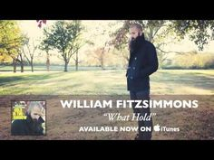 ▶ William Fitzsimmons - What Hold [Audio] - YouTube