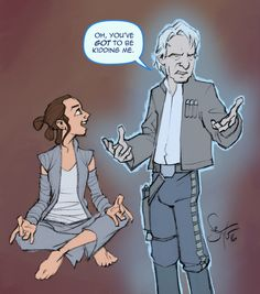 Every Jedi Needs a Force Ghost - Han and Rey... Oh you've got to be kidding me...