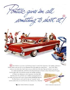 Pontiac Ad (1957) - Star Chief Catalina 4-Door - Pontiac gives 'em all something to shoot at!