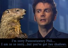 Doctor Who and Punxsutawney Phil in the Library of the Vashta Nerada.