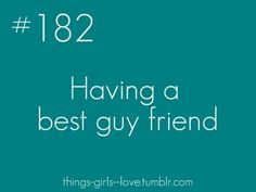 Discover and share Having A Best Guy Friend Quotes. Explore our collection of motivational and famous quotes by authors you know and love. Guy Friend Quotes, Guy Best Friend, Guy Friends, Girl Quotes, Cute Boy Things, Just Girly Things, Favorite Quotes, Best Quotes, Love Quotes