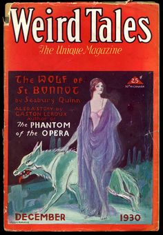 """Weird Tales, December 1930. Cover illustration by Hugh Rankin for """"The Wolf of St. Bonnot"""" by Seabury Quinn"""