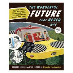 The Wonderful Future That Never… now featured on Fab.