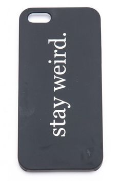 Stay Weird iPhone 5 Case by Brandy