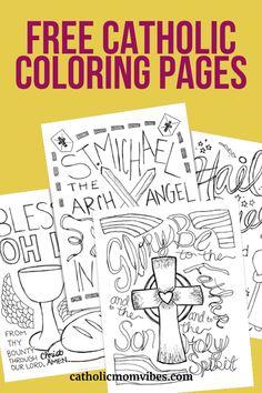 Free Catholic Coloring Pages - Catholic Mom Vibes Catholic Values, Catholic Blogs, Catholic Crafts, Catholic Kids, Catholic Prayers, Catholic School, Catholic Sacraments, Catholic Catechism, Catholic Doctrine