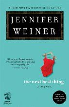 The Next Best Thing: A Novel by Jennifer Weiner