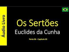 Euclides da Cunha - Os Sertões (Áudio Livro): Euclides da Cunha - Os Sertões - 36 / 49