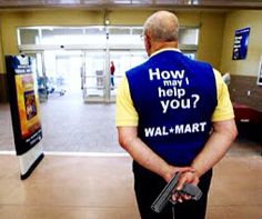 Image result for walmart greeter with gun