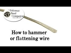 This tutorial from The Potomac Bead Company demonstrates how to hammer or flatten wire for use as earwires, strengthening, and more. You can also use this technique to create simple headpins.