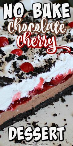 Cherry Desserts, No Cook Desserts, Healthy Dessert Recipes, Easy Desserts, Delicious Desserts, Cherry Recipes, Cherry Cake, Summer Desserts, Sweet Desserts