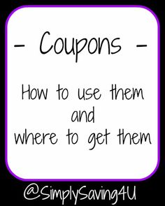 Coupons: How to use them and where to get them.....will have to try