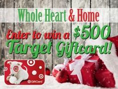 Whole Heart and Home Target Giveaway || Sweepstakes and Giveaways