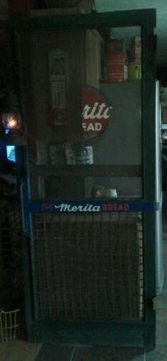 Old country store screen door with the merita bread advertisement..... love it