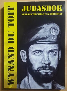"""Read """"Judas Goat Betrayel for the sake of survival"""" by Wynand du Toit available from Rakuten Kobo. During May a South African Special Forces Team consisting out of nine operators, (miskien is die woord """"saboteurs"""". Military Men, Military History, Military Training, Defence Force, Tactical Survival, My Land, African History, Special Forces, Nonfiction"""