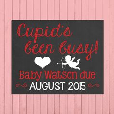 Valentine's Day Pregnancy Announcement Chalkboard Poster Printable // Cupid's Been Busy // Pregnancy Reveal Photo Prop // February // Cupid by PersonalizedChalk