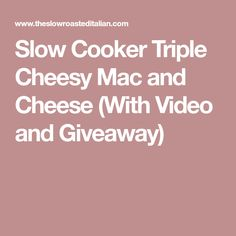Slow Cooker Triple Cheesy Mac and Cheese (With Video and Giveaway) Cheesy Mac N Cheese Recipe, Macaroni Cheese, Cheese Recipes, Fish Recipes, Yummy Recipes, Creamy Tuna Pasta Bake, Slow Cooker Recipes, Cooking Recipes, Crock Pot