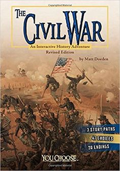 The Civil War: An Interactive History Adventure (You Choose: History) – Paperback American Revolutionary War, American Civil War, American History, American Girl, Battle Of Chancellorsville, Civil War Books, History Magazine, Total War, Historical Fiction